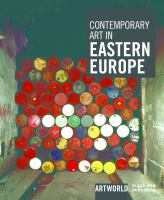 Contemporary Art in Eastern Europe