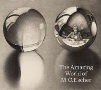The Amazing World of M.C. Escher
