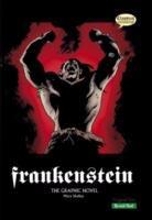Frankenstein : the Graphic Novel : Quick Text Version