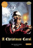 A Christmas carol : the graphic novel