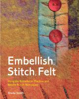Embellish, Stitch, Felt