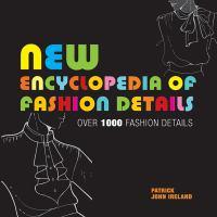 New Encyclopedia of Fashion Details