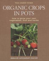 Organic Crops in Pots