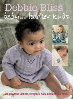 Debbie Bliss Baby and Toddler Knits