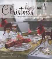 Home-made Christmas With 35 Beautiful Easy-to-make Projects