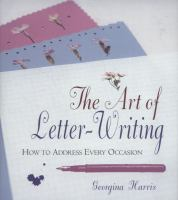 The Art of Letter-writing