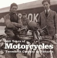 100 Years of Motorcycles