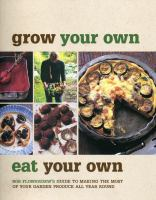 Grow your Own, Eat your Own