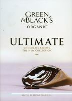 Green & Black's Organic Ultimate Chocolate Recipes