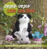 Super-super Cute Crochet