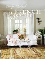 The French Inspired Home