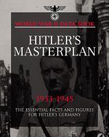 Hitler's Masterplan 1933-1945