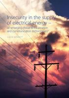 Insecurity in the Supply of Electrical Energy
