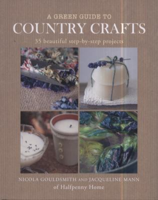 A Green Guide to Country Crafts book cover