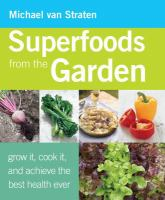 Superfoods From the Garden