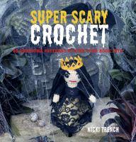 Super-scary Crochet