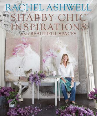 Shabby Chic Inspirations and Beautiful Spaces book cover