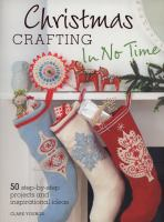 Christmas Crafting in No Time