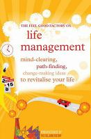 The Feel Good Factory on Life Management