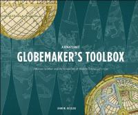 A Renaissance Globemaker's Toolbox