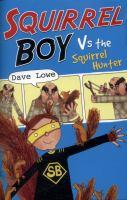 Squirrel Boy Vs the Squirrel Hunter