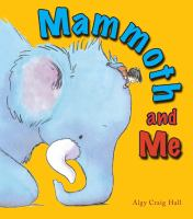 Mammoth and Me