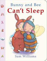 Bunny and Bee Can't Sleep