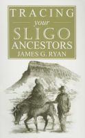 A Guide to Tracing your Sligo Ancestors