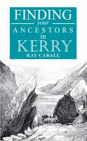 A Guide to Finding your Ancestors in County Kerry