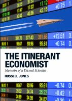 The Itinerant Economist: Memoirs of A Dismal Scientist
