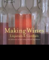 Making Wines, Liquers & Cordials