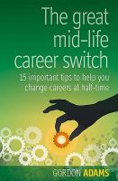 The Great Mid-life Career Switch