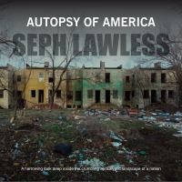 Autopsy of America