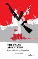 The False Apocalypse