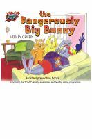 The Dangerously Big Bunny