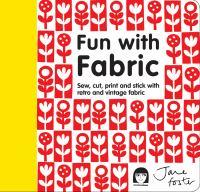 Fun With Fabric