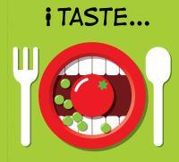 I Taste