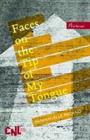 Faces on the Tip of My Tongue