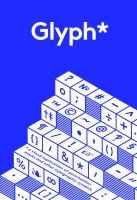Glyph*