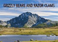Grizzly Bears and Razor Clams