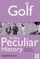 Golf, A Very Peculiar History