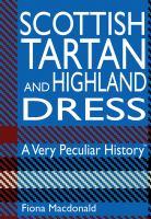 Scottish Tartan and Highland Dress