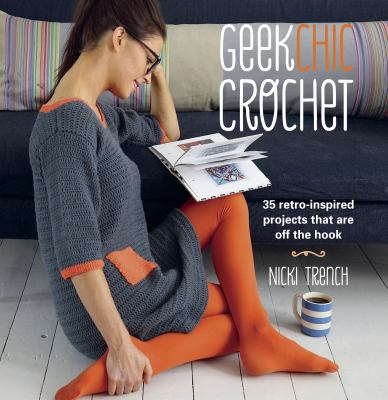 Geek Chic Crochet book cover