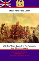 "With ""the Thirty-second"" in the Peninsular and Other Campaigns"