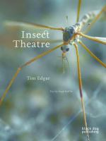 Insect Theatre / Tim Edgar ; Text by Hugh Raffles