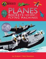 Planes, Rockets-- and Other-- Flying Machines