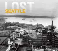 Lost Seattle