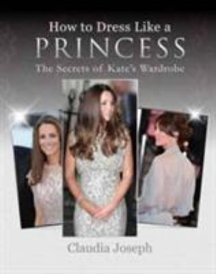 Cover image for How to Dress Like A Princess