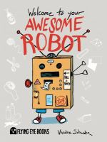 Welcome to your Awesome Robot
