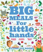 Big Meals for Little Hands
